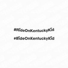 #RideOnKentuckyKid visor decal